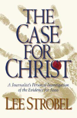 The Case for Christ, Strobel, Lee