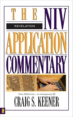 The NIV Application Commentary: Revelation, Craig S. Keener