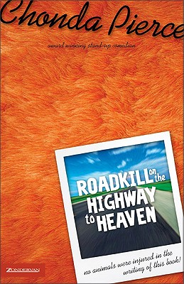Image for Roadkill on the Highway to Heaven