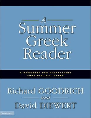 A Summer Greek Reader, Richard J. Goodrich, David Diewert