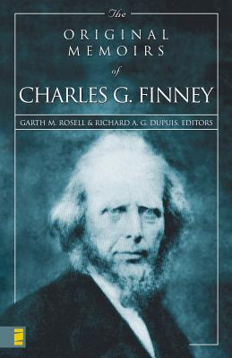 Image for Original Memoirs of Charles G. Finney, The