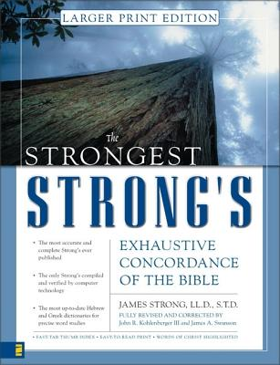 """Image for """"The Strongest Strongs Exhaustive Concordance, Larger-Print Edition"""""""