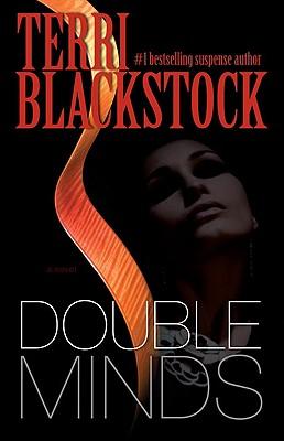 Double Minds: A Novel, Terri Blackstock