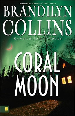 Coral Moon (Kanner Lake Series #2), Collins, Brandilyn