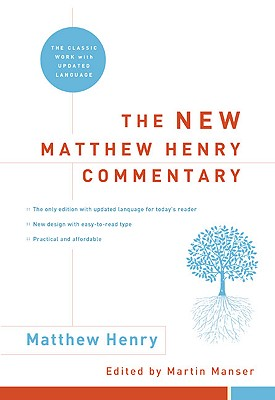 Image for The New Matthew Henry Commentary: The Classic Work with Updated Language