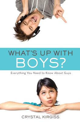 Image for What's Up With Boys?: Everything You Need To Know About Guys