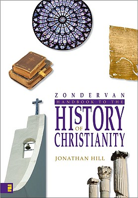 Image for Zondervan Handbook to the History of Christianity