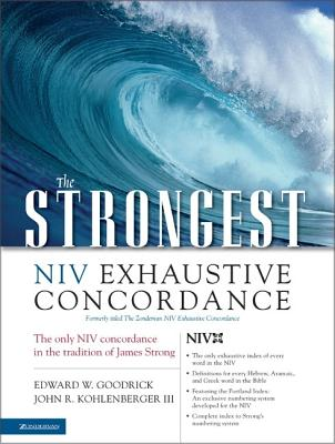 Image for The Strongest NIV Exhaustive Concordance (Strongest Strong's)