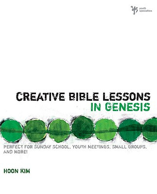 Image for Creative Bible Lessons in Genesis