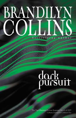 Dark Pursuit, Brandilyn Collins
