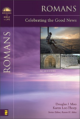 Image for Romans: Celebrating the Good News (Bringing the Bible to Life)