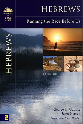Image for Hebrews: Running the Race Before Us (Bringing the Bible to Life)