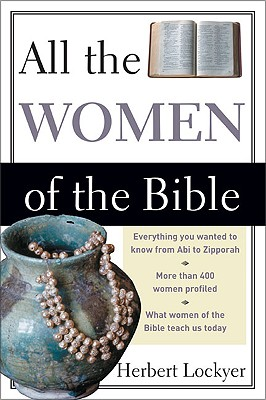 All the Women of the Bible, Lockyer, Herbert