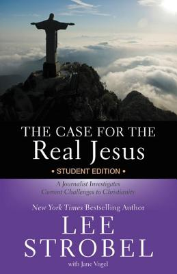Image for The Case for the Real Jesus---Student Edition: A Journalist Investigates Current Challenges to Christianity (Invert)