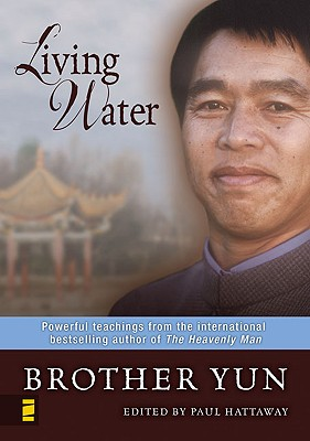 Image for Living Water: Powerful Teachings from the International Bestselling Author of The Heavenly Man