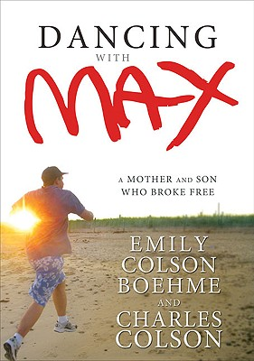 Image for Dancing with Max: A Mother and Son Who Broke Free