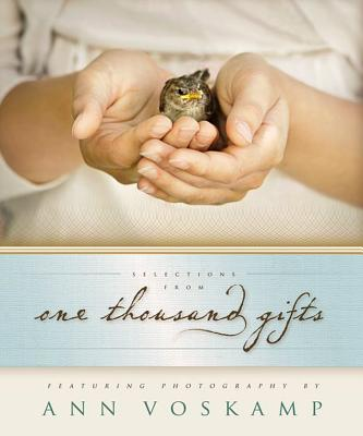 Image for Selections from One Thousand Gifts: Finding Joy in What Really Matters