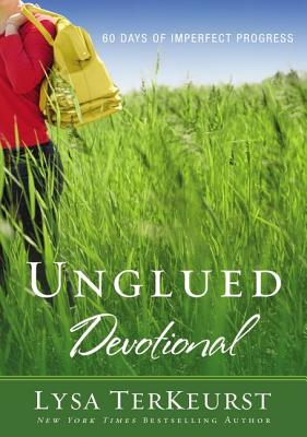 Image for Unglued Devotional: 60 Days of Imperfect Progress