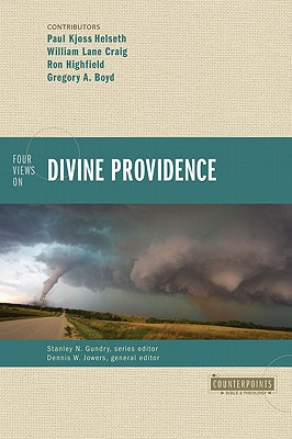 Image for Four Views on Divine Providence (Counterpoints: Bible and Theology)