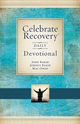 Image for Celebrate Recovery Daily Devotional: 365 Devotionals
