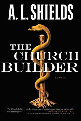 Image for The Church Builder: A Novel (The Church Builder Series)