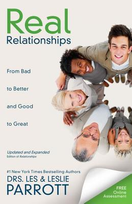 Image for Real Relationships: From Bad to Better and Good to Great
