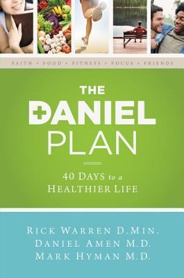 Image for The Daniel Plan: 40 Days to a Healthier Life