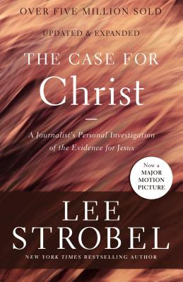 Image for The Case for Christ: A Journalist's Personal Investigation of the Evidence for Jesus (Case for ... S