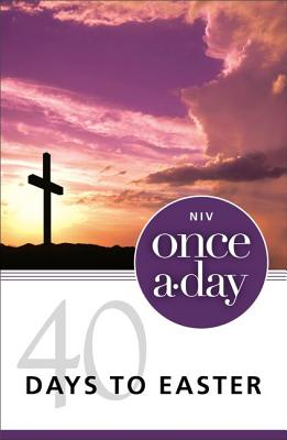 Image for Once-A-Day 40 Days to Easter Devotional
