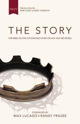 The Story, NKJV: The Bible as One Continuing Story of God and His People, Zondervan