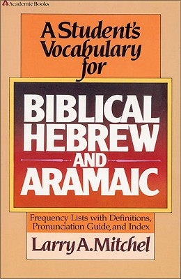 Image for Student's Vocabulary for Biblical Hebrew and Aramaic, A