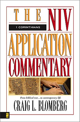 1 Corinthians (The NIV Application Commentary), Craig L Blomberg