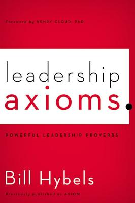 Image for Leadership Axioms: Powerful Leadership Proverbs