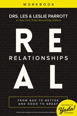 Image for Real Relationships Workbook: From Bad to Better and Good to Great