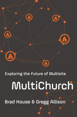 Image for MultiChurch: Exploring the Future of Multisite