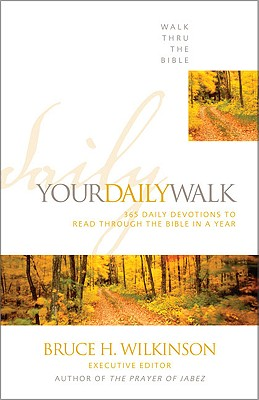 Image for Your Daily Walk  365 Daily Devotions to Read Through the Bible in a Year