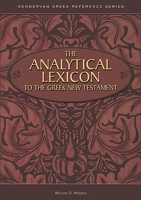 Image for The Analytical Lexicon to the Greek New Testament