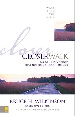 Image for Closer Walk: 365 Daily Devotionals That Nurture a Heart for God (Walk Thru the Bible)