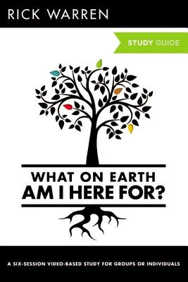 Image for What On Earth Am I Here For? Study Guide (The Purpose Driven Life)