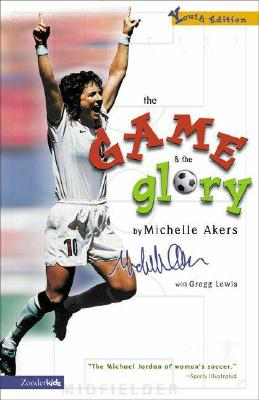Image for Game and the Glory, The