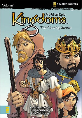 Image for KINGDOMS 1 : THE COMING STORM: A BIBLICA