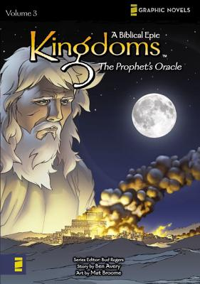 Image for KINGDOMS : A BIBLICAL EPIC 3 : THE PROPH