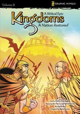 KINGDOMS : A BIBLICAL EPIC 8, BEN/ BURNER AVERY