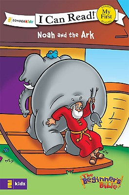 Image for Noah and the Ark (I Can Read! / The Beginner's Bible)