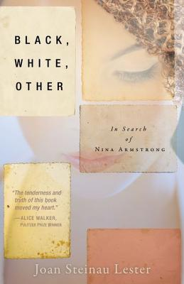 "Image for ""Black, White, Other: In Search of Nina Armstrong"""