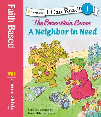 Image for The Berenstain Bears A Neighbor in Need (I Can Read! / Good Deed Scouts / Living Lights)