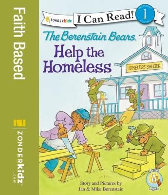 Image for The Berenstain Bears Help the Homeless (I Can Read! / Good Deed Scouts / Living Lights)