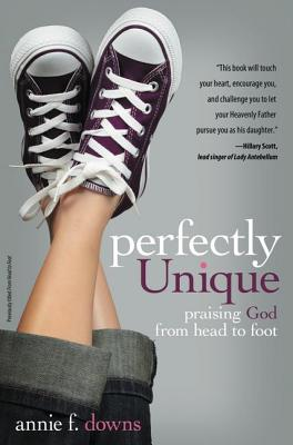 Image for Perfectly Unique: Praising God from Head to Foot