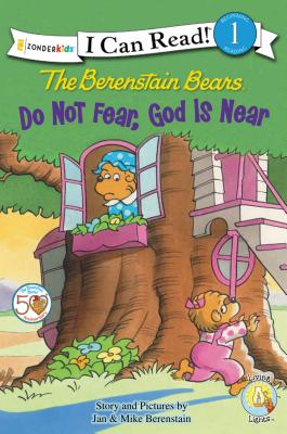 "Image for ""The Berenstain Bears, Do Not Fear, God Is Near (I Can Read!  Berenstain Bears  Living Lights)"""