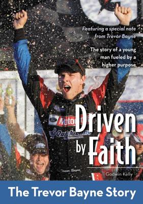 Image for Driven by Faith: The Trevor Bayne Story (ZonderKidz Biography)